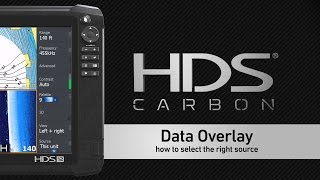 Selecting Overlay Data Sources on a Lowrance HDS Display