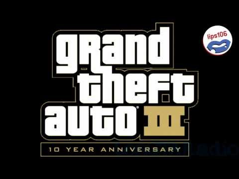 Grand Theft Auto III  Lips 106 No Commercials