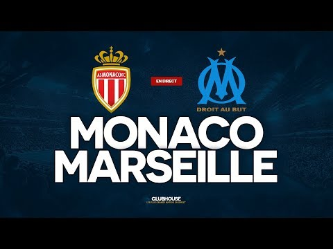 🔴 [ DIRECT / LIVE ] MONACO - MARSEILLE // ClubHouse (ASM - OM)