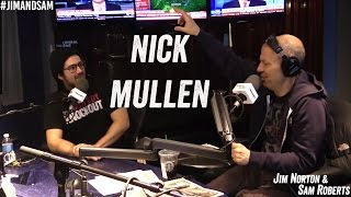 Nick Mullen in studio - Living in Squalor, Internet Politics, Tech Talk - Jim Norton & Sam Roberts