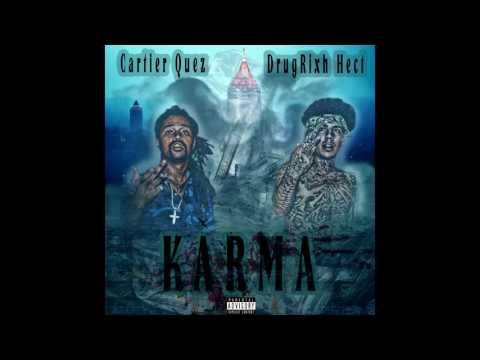 Cartier Quez X DrugRixh Hect [KARMA]