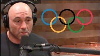 Joe Rogan - The Olympics Are Gross!