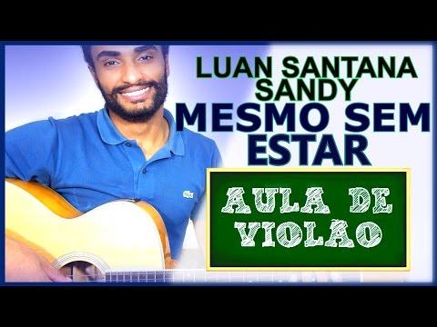 COMO TOCAR - Mesmo Sem Estar (Luan Santana feat. Sandy)