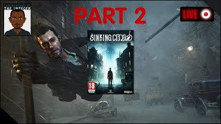 The Sinking City Necronomicon Edition Part 2