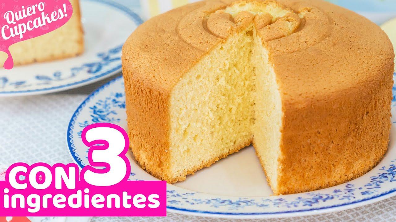Bizcocho Extra Esponjoso Con 3 Ingredientes Receta Fácil Quiero Cupcakes Youtube