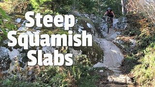 Ridding Steep Slabs in Squamish! (Part 1)