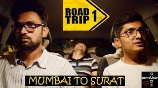 ROAD TRIP - 1 (Mumbai to Surat)
