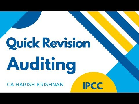 Auditing - Quick Revision of Most Important Standards By CA Harish Krishnan | CA IPCC | Part 1