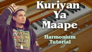 Kuriyan Ya Maape | A-Kay | Harmonium Tutorial | Piano Tutorial