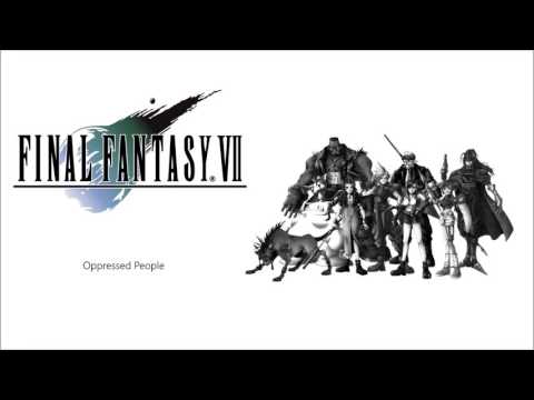 15. Final Fantasy VII: Oppressed People [Remake]