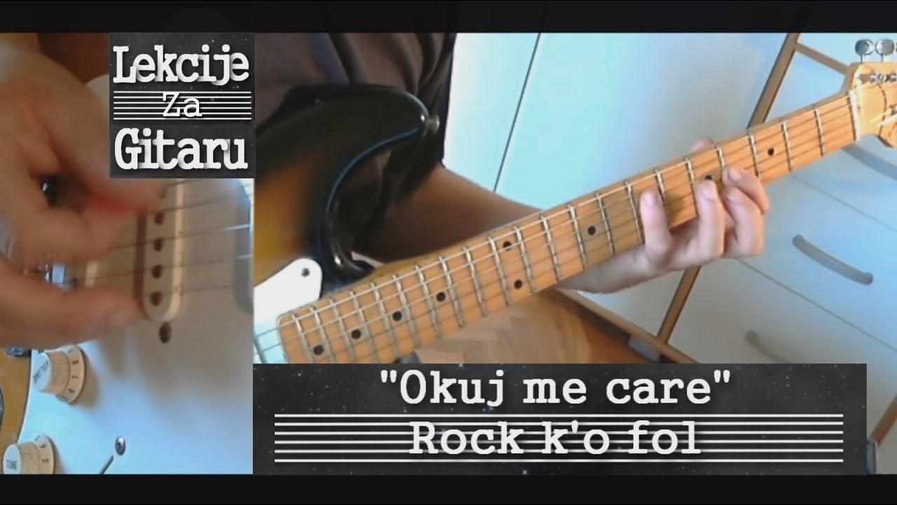 Okuj me care - Rock k'o fol - lesson cover - YouTube