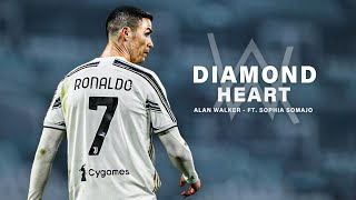 Cristiano Ronaldo 2021 • Alan Walker - Diamond Heart ft. Sophia Somajo | HD
