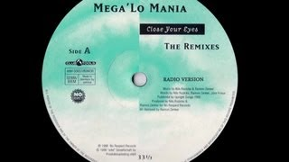 Mega Lo Mania - Close Your Eyes (Radio Version 1)