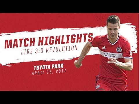 Match Highlights | Chicago Fire 3:0 New England Revolution | April 15, 2017