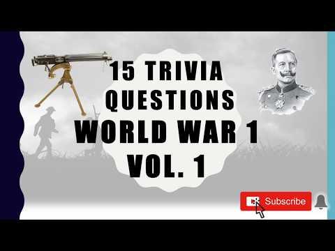 15 Trivia Questions (World War 1) No. 1