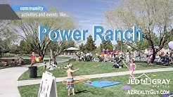 Power Ranch, Gilbert AZ. (Otherwise know as The Best Neighborhood in Valley!)
