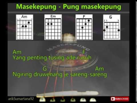 Masekepung - Pung Masekepung [Lirik & Chord Kunci Gitar]