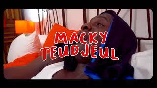 Macky teudjeul (parodie sidy Diop yeungeul)