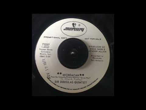Sir Douglas Quintet - Michoacan
