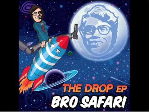 Bro Safari - The Drop (Official Audio)