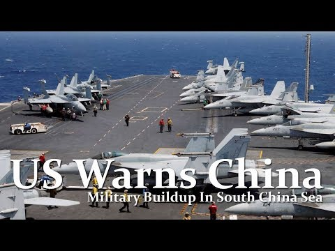 """US Warns China Of """"Consequences"""" For Military Buildup In South China Sea"""
