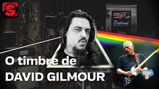 Setup on Fire #38 - O timbre de David Gilmour