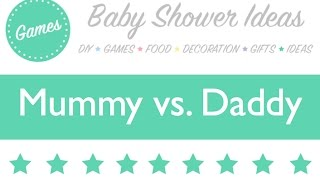 Baby Shower Game // Mummy Vs. Daddy // Baby Shower Idea