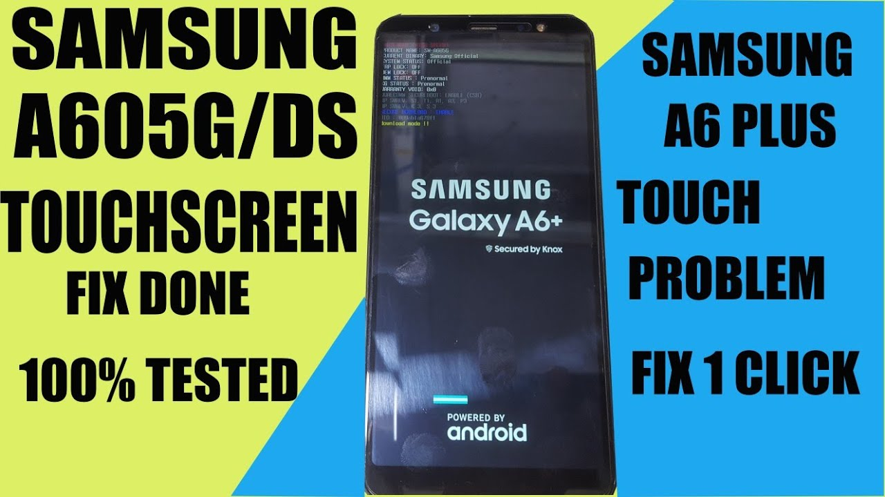 SAMSUNG A605G A6 PLUS TOUCH NOT WORKING FIX