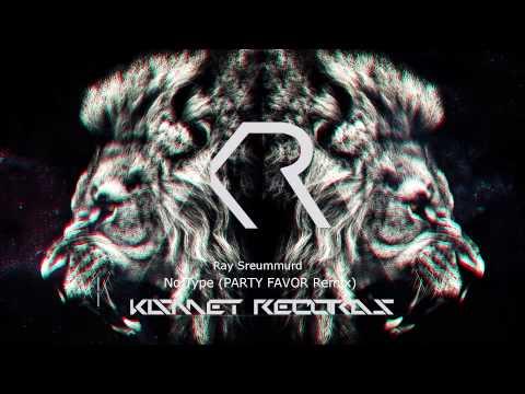 Ray Sreummurd - No Type (Party Favor Remix) [Trap]