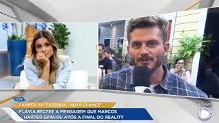 Exclusivo! Marcos deixa mensagem para Flávia após a final de A Fazenda - Nova Chance