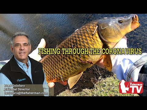 MARCH, 26, 2020 - FISHING THROUGH THE CORONA VIRUS