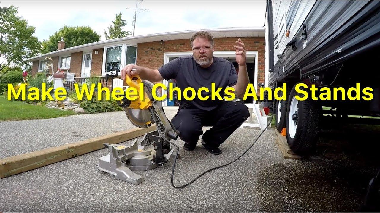 Make Wheel Chocks And Stands - YouTube