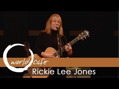"Rickie Lee Jones - ""Chuck E's In Love"" (Recorded Live for World Cafe)"