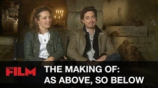 The Making Of: As Above, So Below