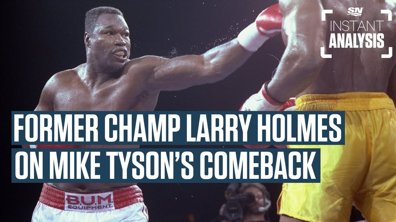Larry Holmes On Mike Tyson & The State Of The Heavyweight Division | Instant Analysis