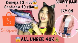SHOPEE CLOTHING HAUL+TRY ON || BAJU DIBAWAH 40 RIBU (INDONESIA)