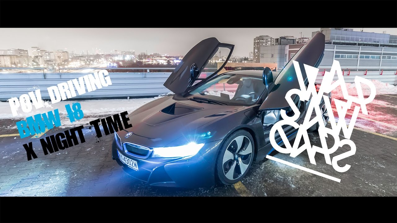 Pov Bmw I8 X Night Driving Warszawa Jaka Piekna Youtube
