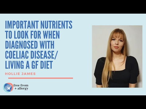 Important Nutrients to look for when diagnosed with Coeliac Disease/living a GF diet