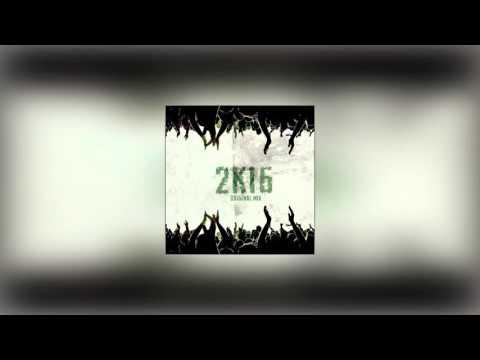2K16 (Original Mix)