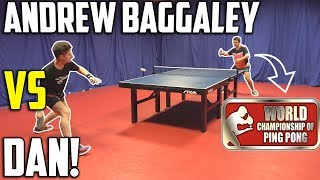 World Ping Pong Champion vs TableTennisDaily's Dan!