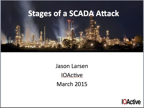 IOActive Industrial Security: Stages of Process Control Hacking (webinar)