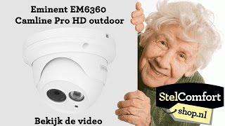 Eminent EM6360 Camline Pro HD outdoor | StelComfortshop.nl