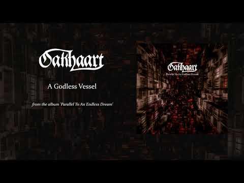 A Godless Vessel - Oakhaart