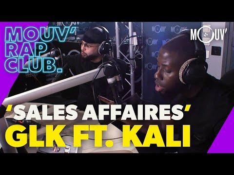 Youtube: GLK –«Sales Affaires» ft. Kali (Live @Mouv' Rap Club)