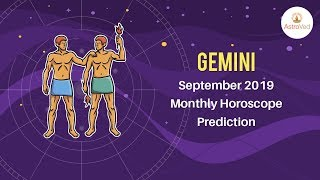 Gemini September 2019 Monthly Horoscope Prediction | Gemini Moon Sign Predictions
