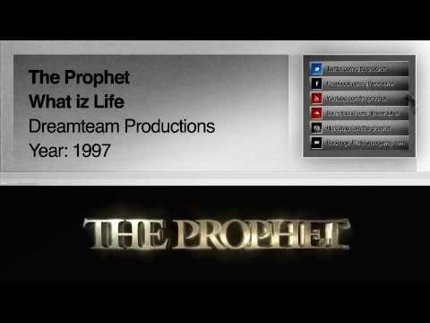 The Prophet - What iz Life (1997) (ID&T)