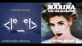 Powerful Crocodile - Caravan Palace vs. Marina & The Diamonds (Mashup)