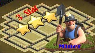 Clash of clans-2016-cara 3 star cara attack dengan miner