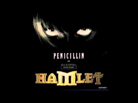 PENICILLIN - ROCK OPERA HAMLET - 14 眠れ 愛しき者よ