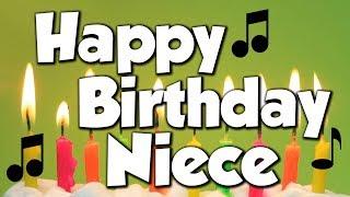 Happy Birthday Niece! A Happy Birthday Song!